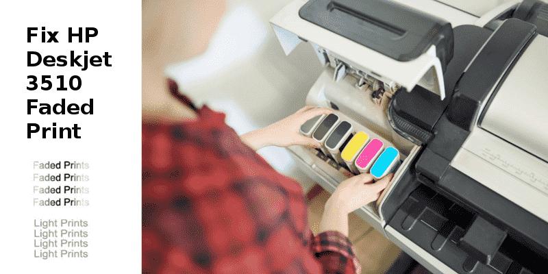 Fix HP Deskjet 3510 Faded Print