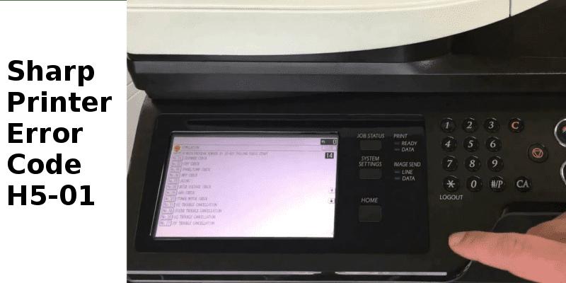 Sharp Printer Error Code H5-01