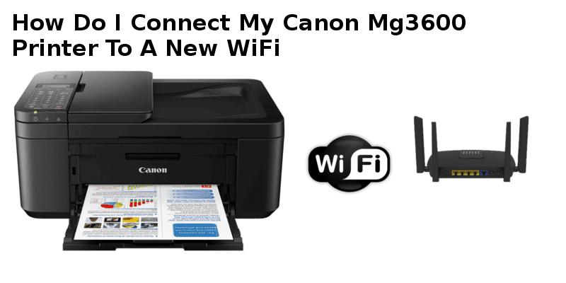 connect canon printer to new wifi